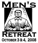 mens retreat 2008